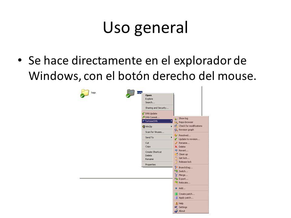 Uso general Se hace directamente en el explorador de Windows, con el botón derecho del mouse.
