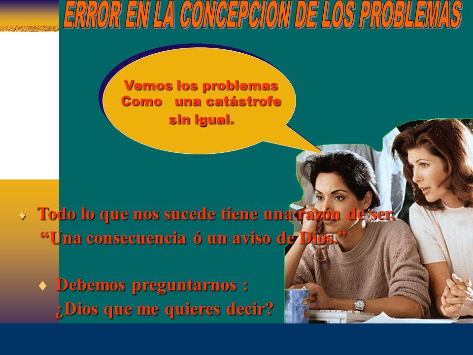 ERROR EN LA CONCEPCION DE LOS PROBLEMAS