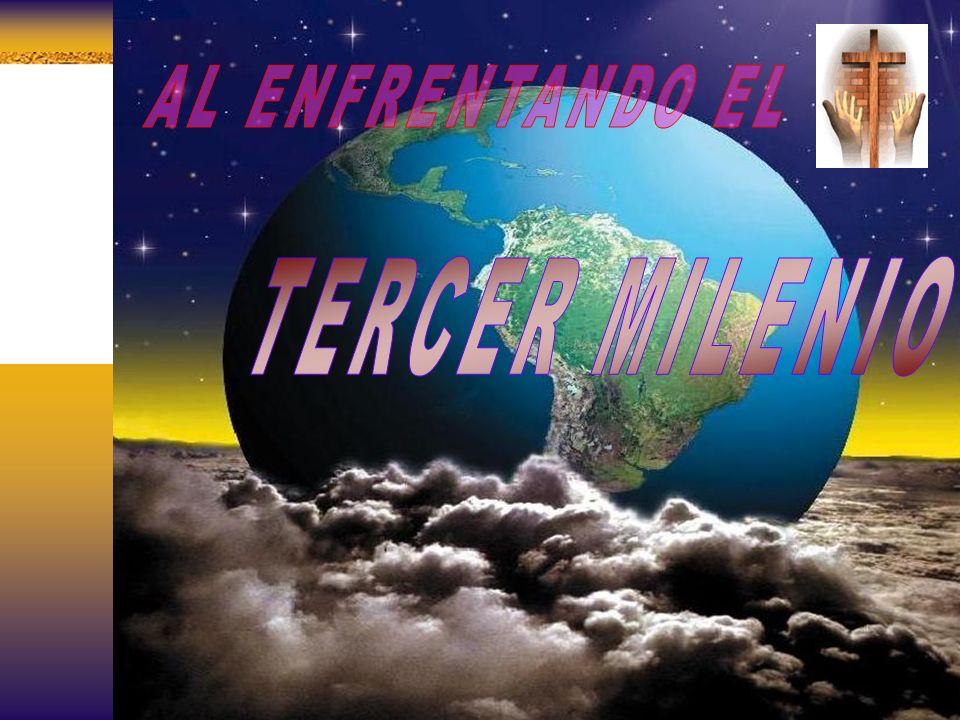 AL ENFRENTANDO EL TERCER MILENIO