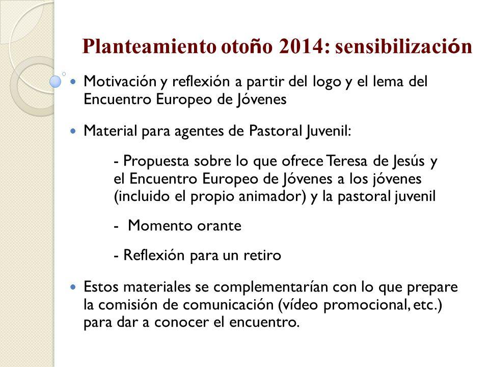 Planteamiento otoño 2014: sensibilización