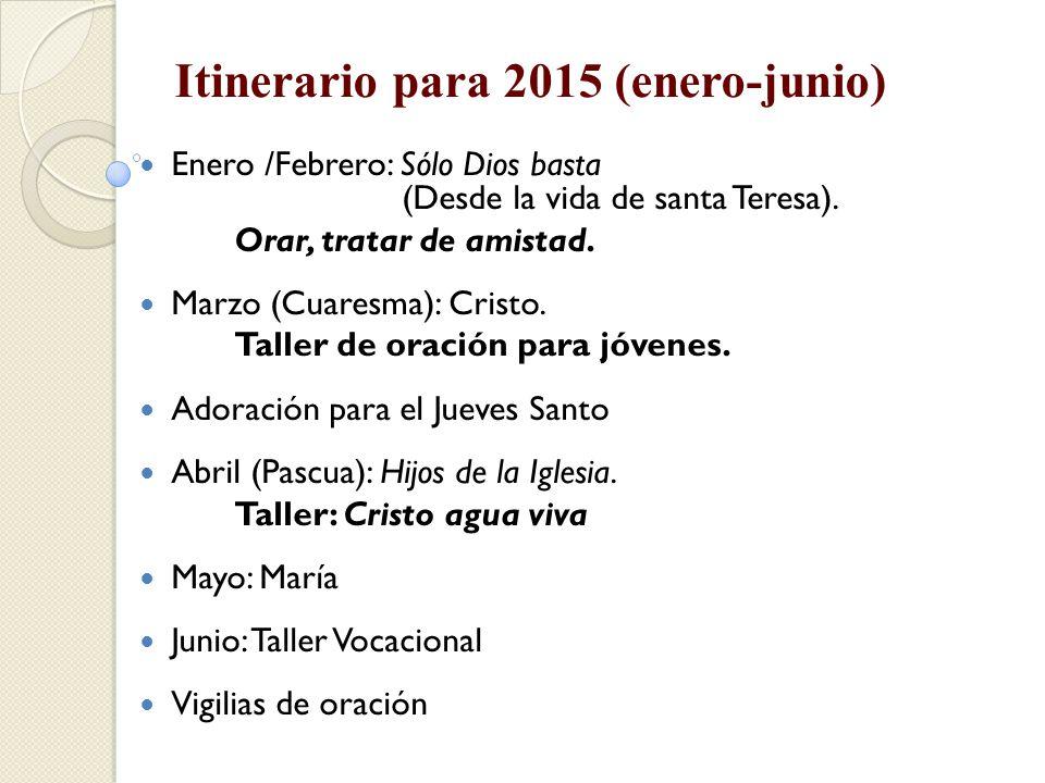 Itinerario para 2015 (enero-junio)