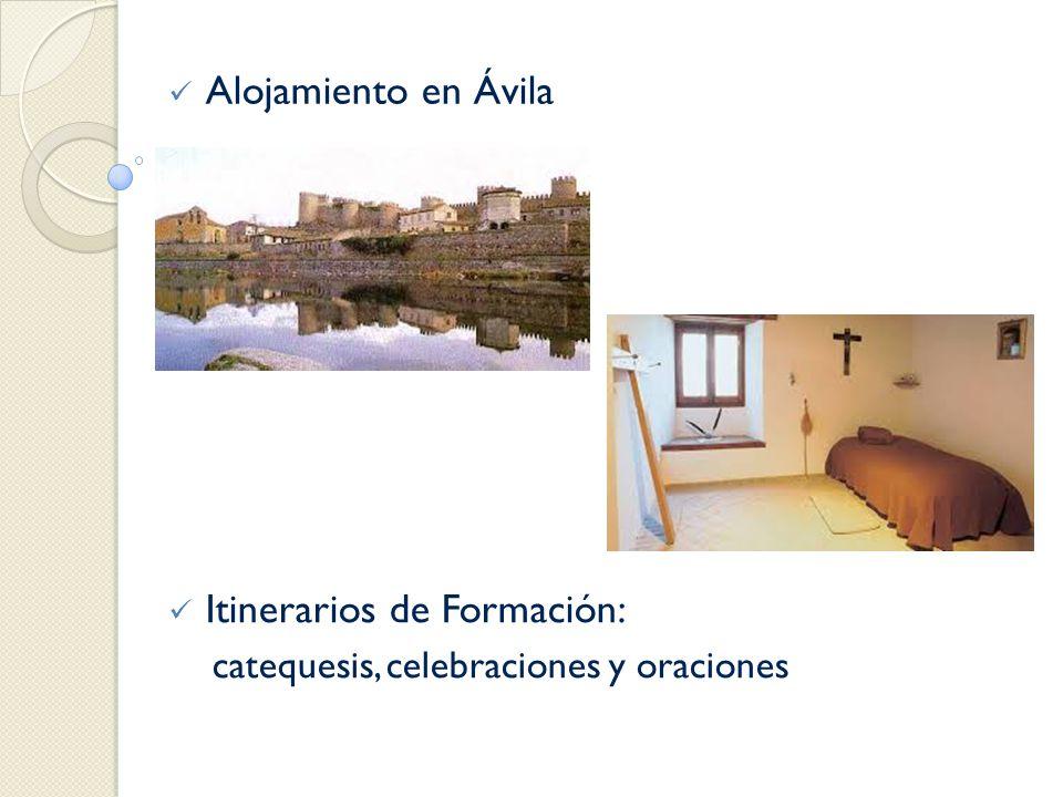 Alojamiento en Ávila Itinerarios de Formación: catequesis, celebraciones y oraciones