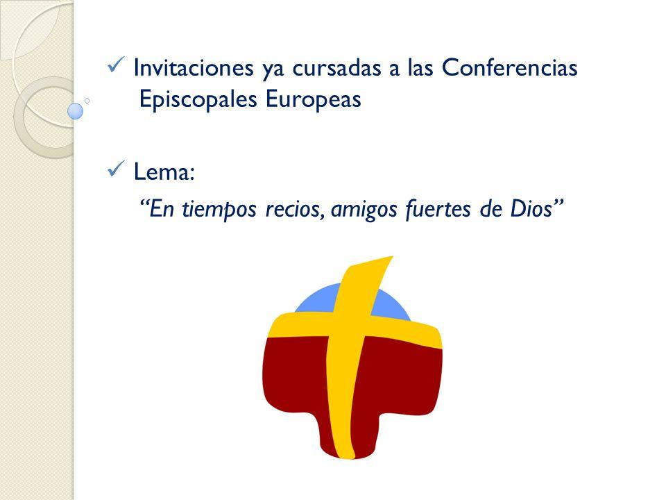 Invitaciones ya cursadas a las Conferencias Episcopales Europeas