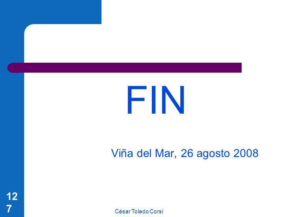 FIN Viña del Mar, 26 agosto 2008 César Toledo Corsi