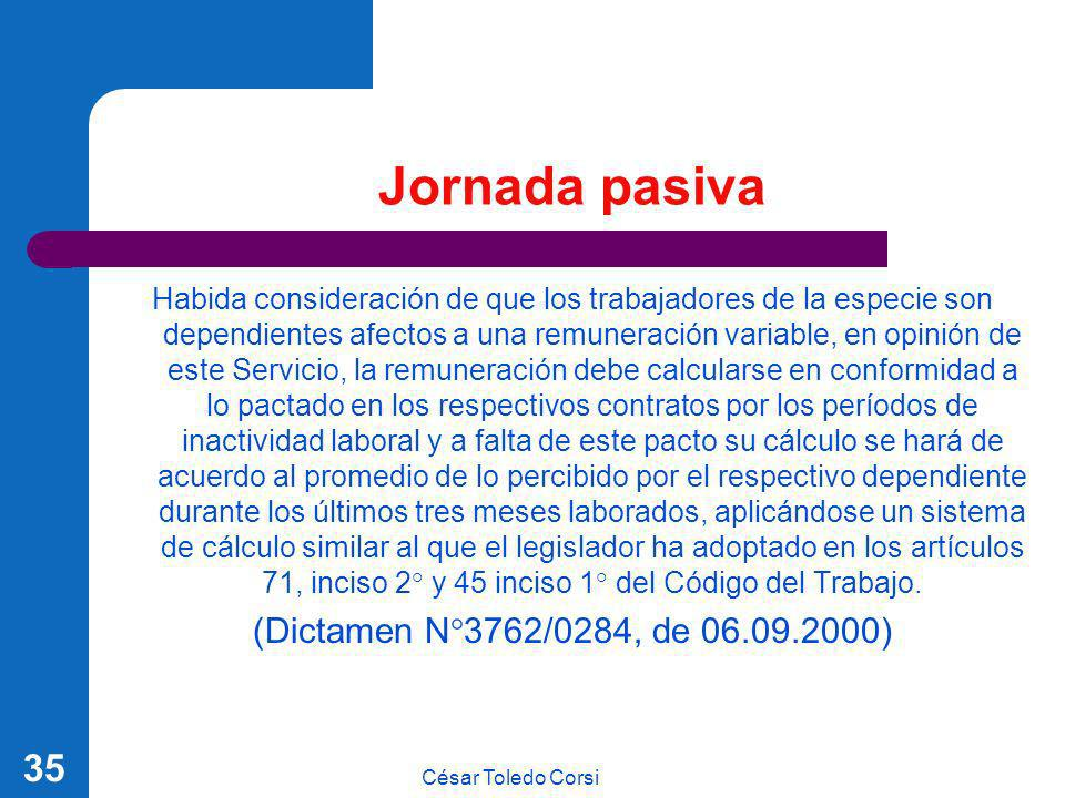 Jornada pasiva (Dictamen N°3762/0284, de 06.09.2000)