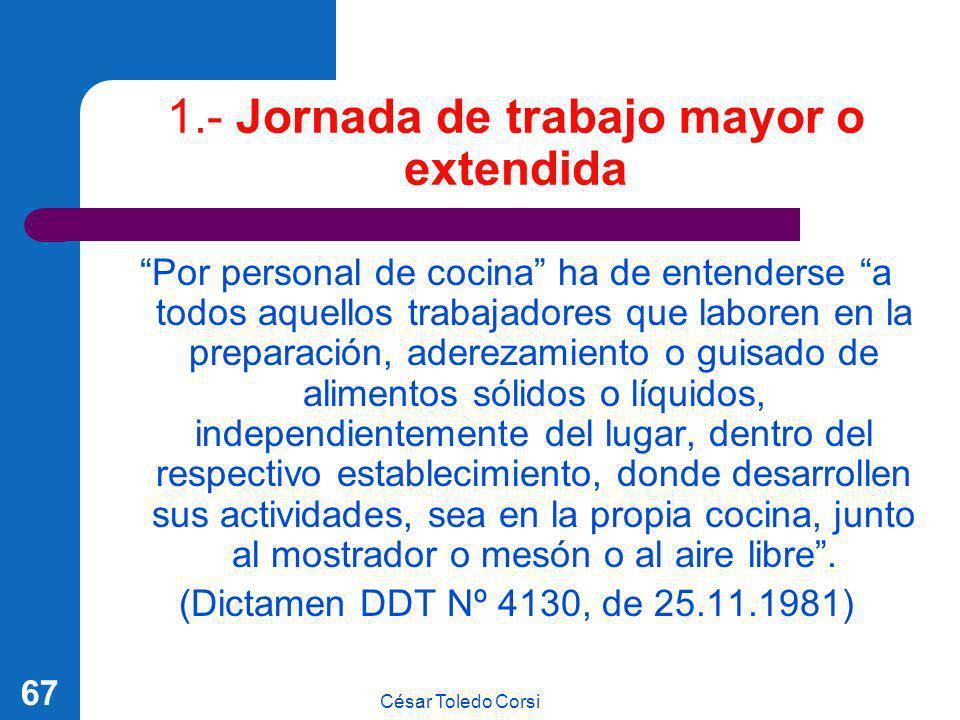 1.- Jornada de trabajo mayor o extendida