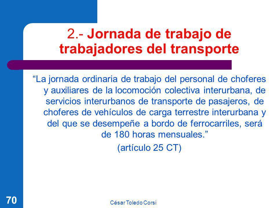 2.- Jornada de trabajo de trabajadores del transporte