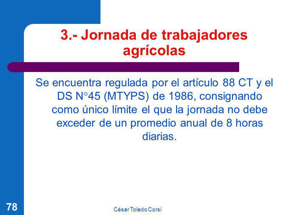 3.- Jornada de trabajadores agrícolas
