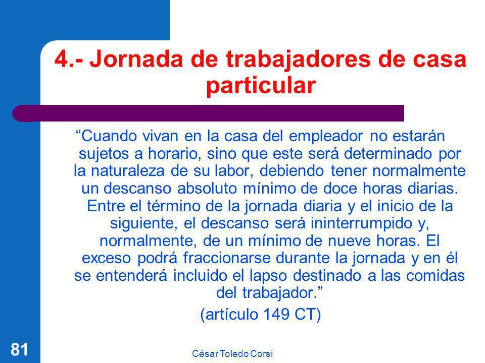 4.- Jornada de trabajadores de casa particular
