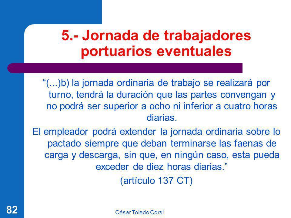 5.- Jornada de trabajadores portuarios eventuales