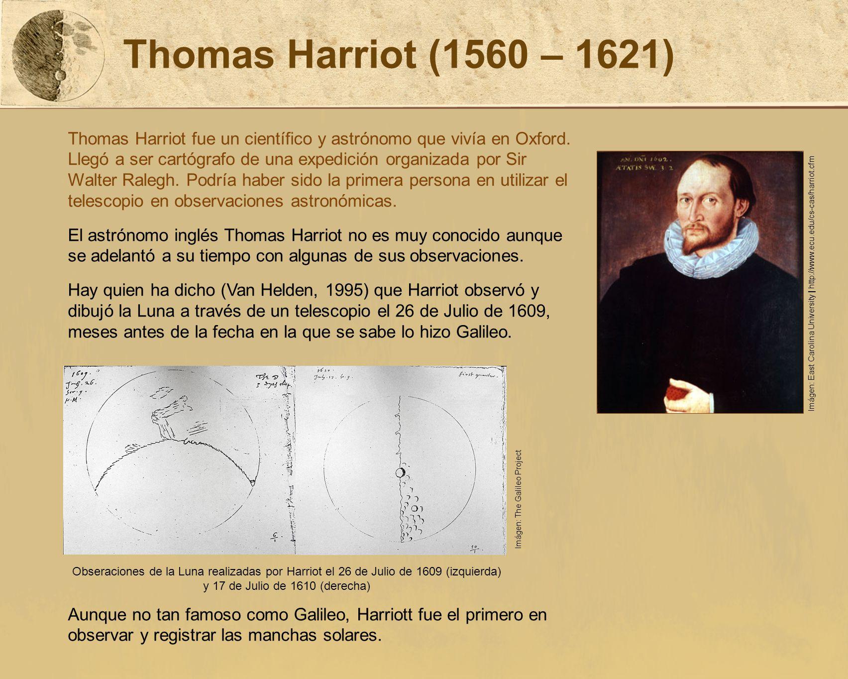 Thomas Harriot (1560 – 1621)