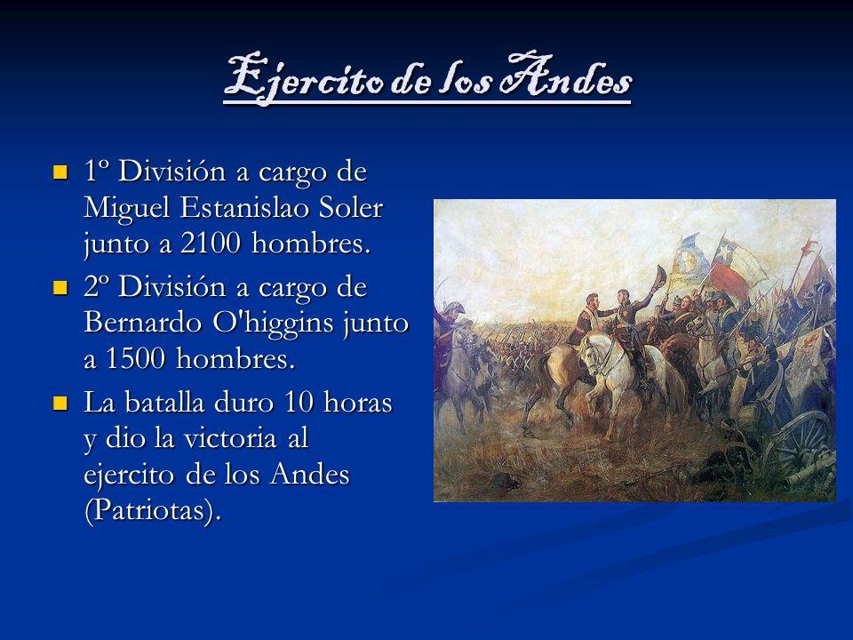 Ejercito de los Andes 1º División a cargo de Miguel Estanislao Soler junto a 2100 hombres.
