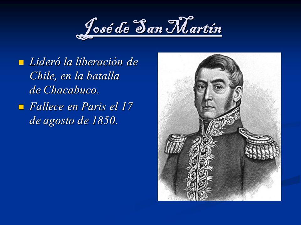 José de San Martín Lideró la liberación de Chile, en la batalla de Chacabuco.