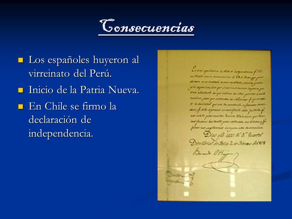 Consecuencias Los españoles huyeron al virreinato del Perú.