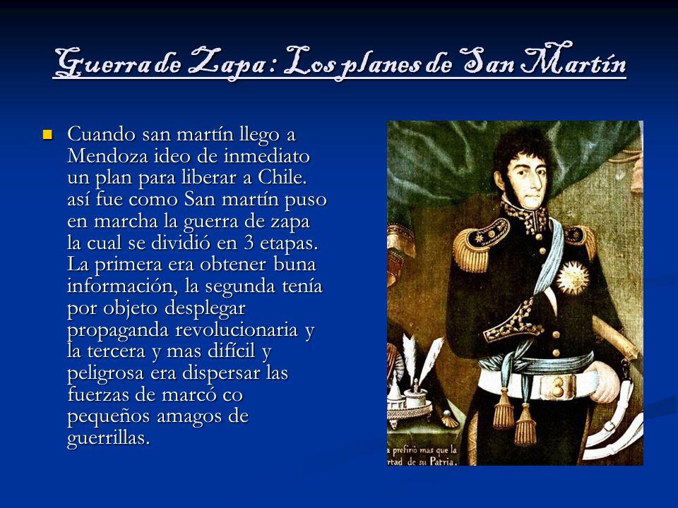 Guerra de Zapa : Los planes de San Martín