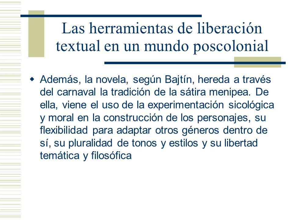 Las herramientas de liberación textual en un mundo poscolonial