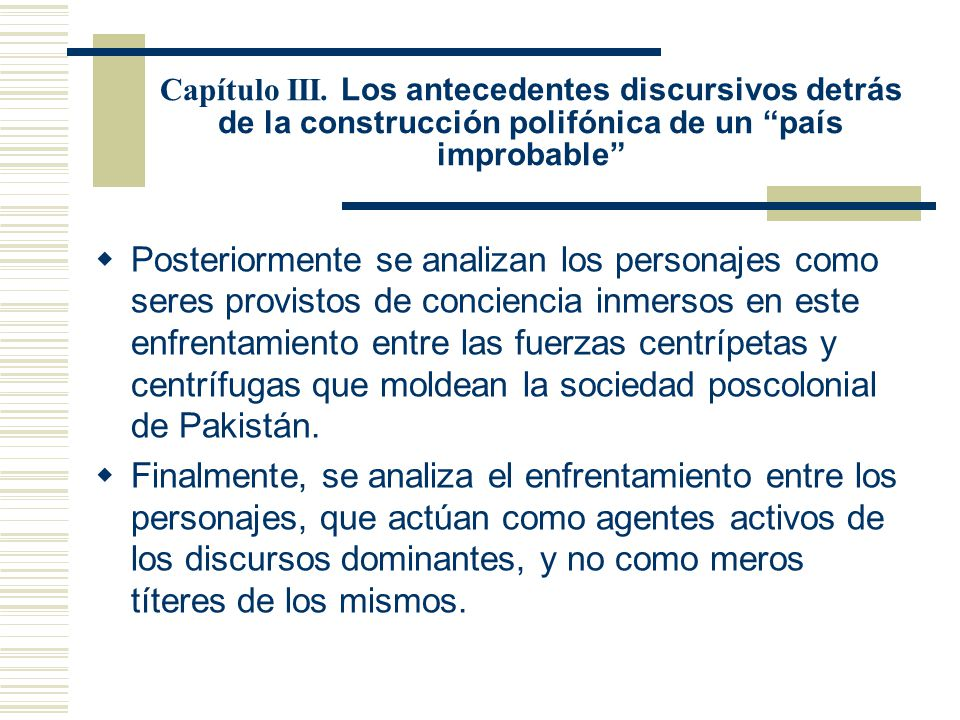 Capítulo III. Los antecedentes discursivos detrás de la construcción polifónica de un país improbable