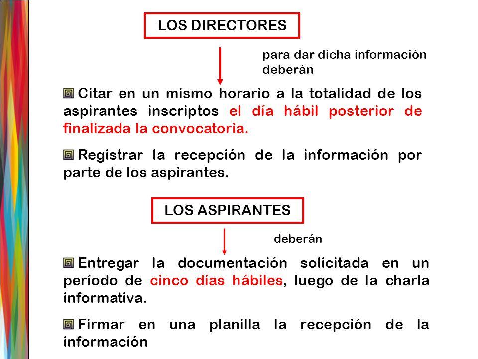 Registrar la recepción de la información por parte de los aspirantes.
