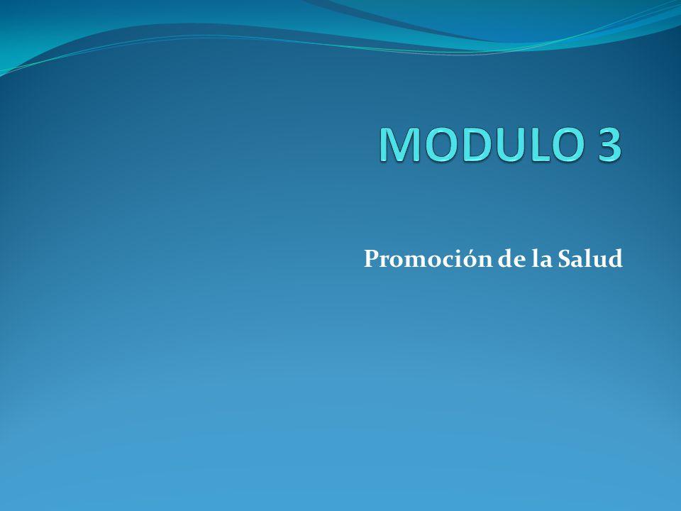 MODULO 3 Promoción de la Salud