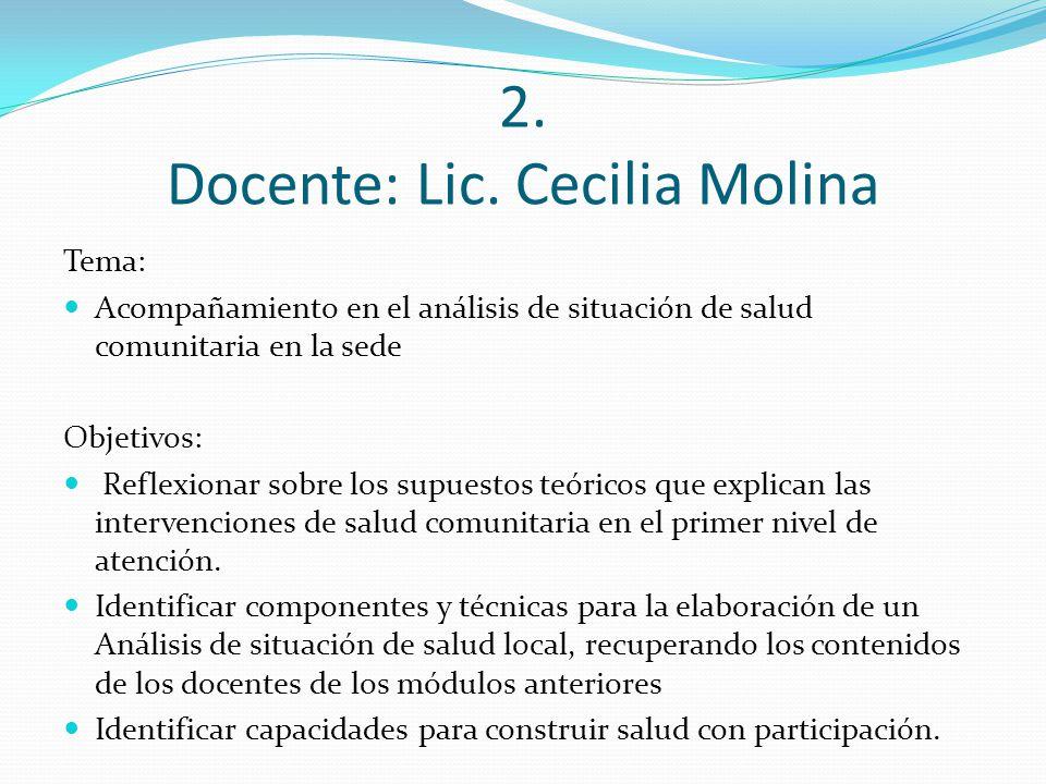 2. Docente: Lic. Cecilia Molina
