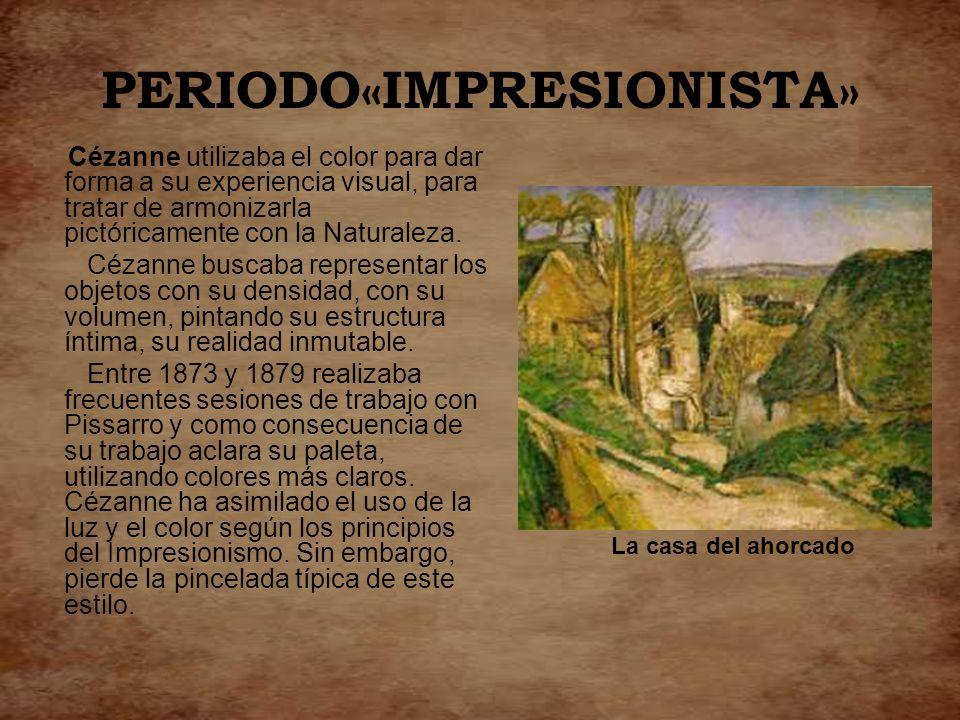 PERIODO«IMPRESIONISTA»