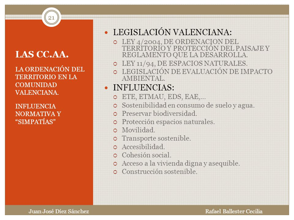 LAS CC.AA. LEGISLACIÓN VALENCIANA: INFLUENCIAS: