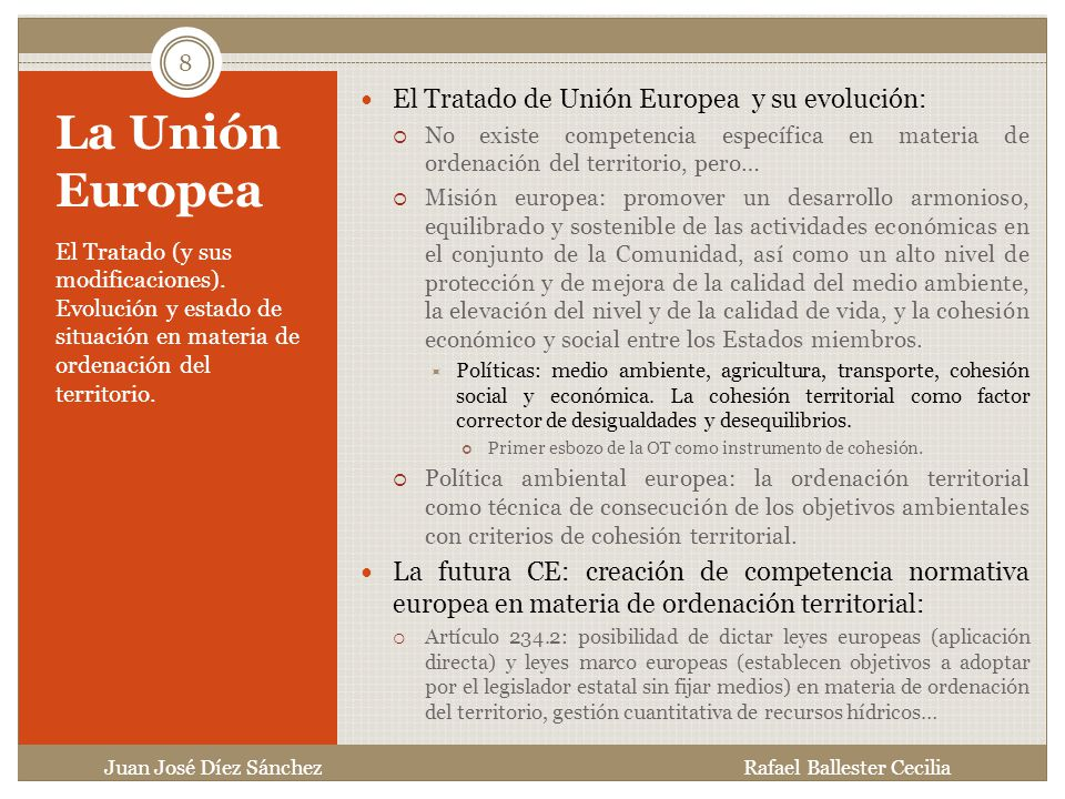 La Unión Europea El Tratado de Unión Europea y su evolución: