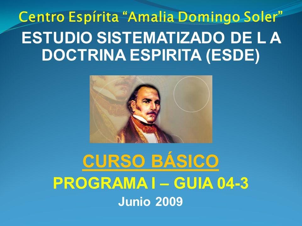 CURSO BÁSICO ESTUDIO SISTEMATIZADO DE L A DOCTRINA ESPIRITA (ESDE)