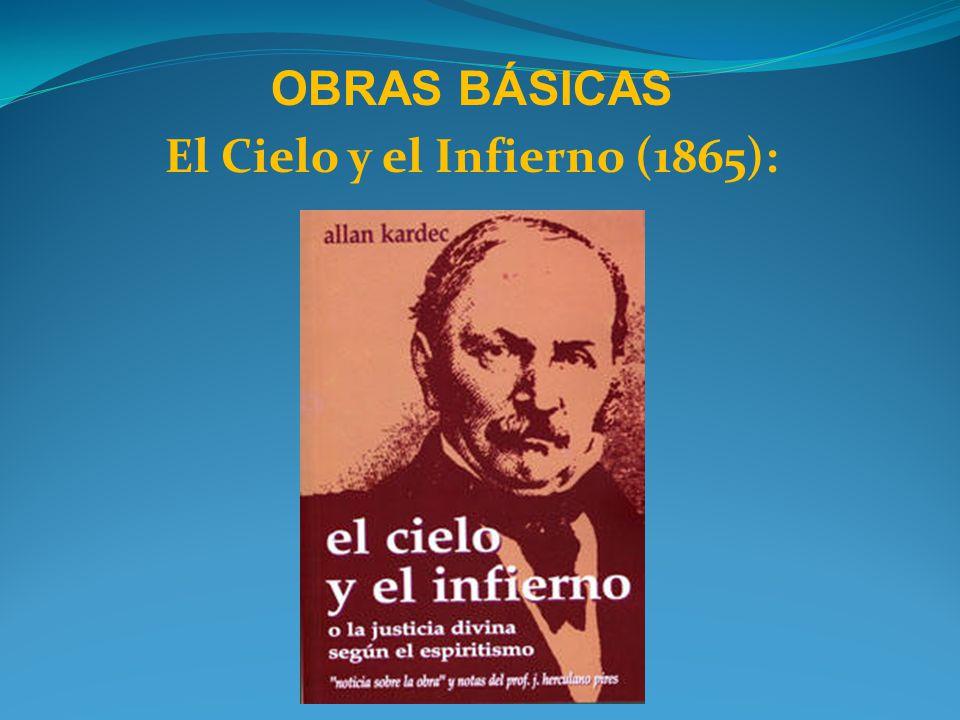OBRAS BÁSICAS El Cielo y el Infierno (1865):