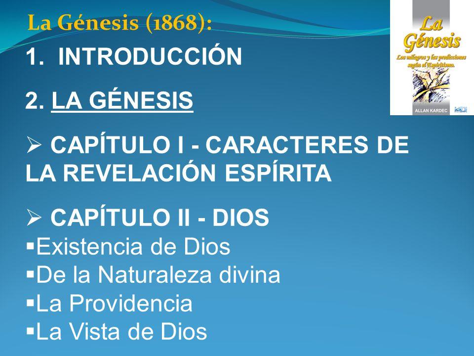 CAPÍTULO I - CARACTERES DE LA REVELACIÓN ESPÍRITA