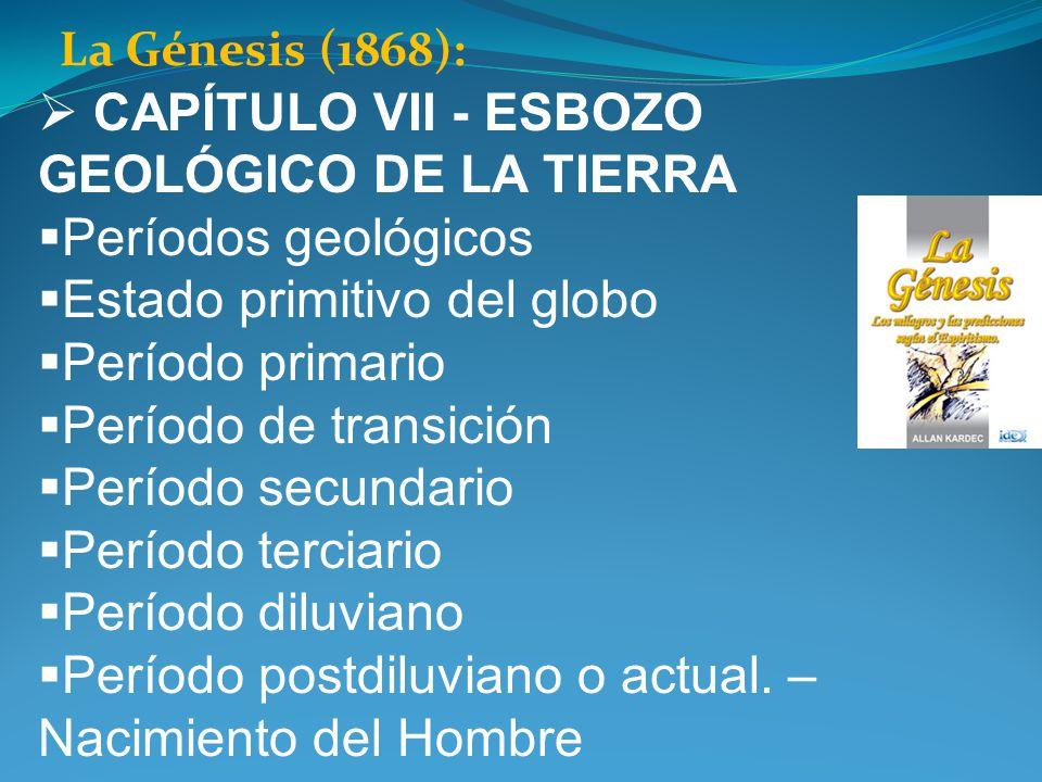 CAPÍTULO VII - ESBOZO GEOLÓGICO DE LA TIERRA Períodos geológicos