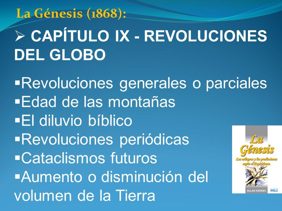 CAPÍTULO IX - REVOLUCIONES DEL GLOBO