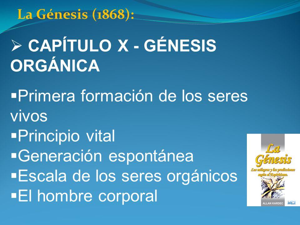 CAPÍTULO X - GÉNESIS ORGÁNICA