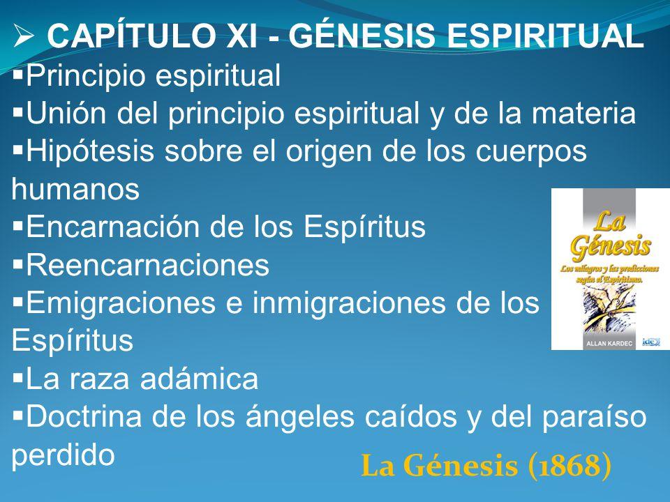 CAPÍTULO XI - GÉNESIS ESPIRITUAL