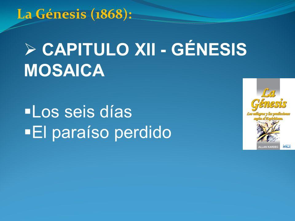CAPITULO XII - GÉNESIS MOSAICA