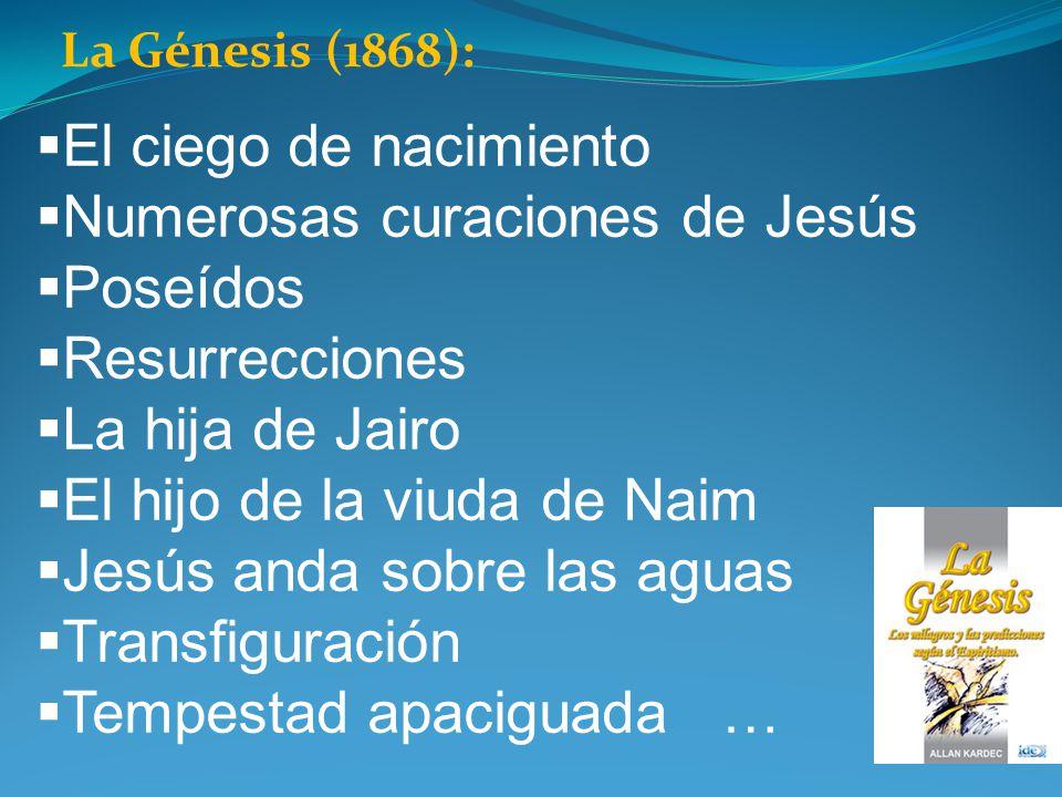 Numerosas curaciones de Jesús Poseídos Resurrecciones La hija de Jairo