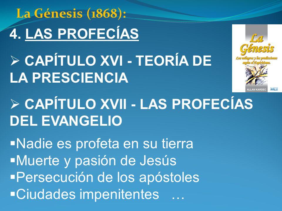 CAPÍTULO XVI - TEORÍA DE LA PRESCIENCIA