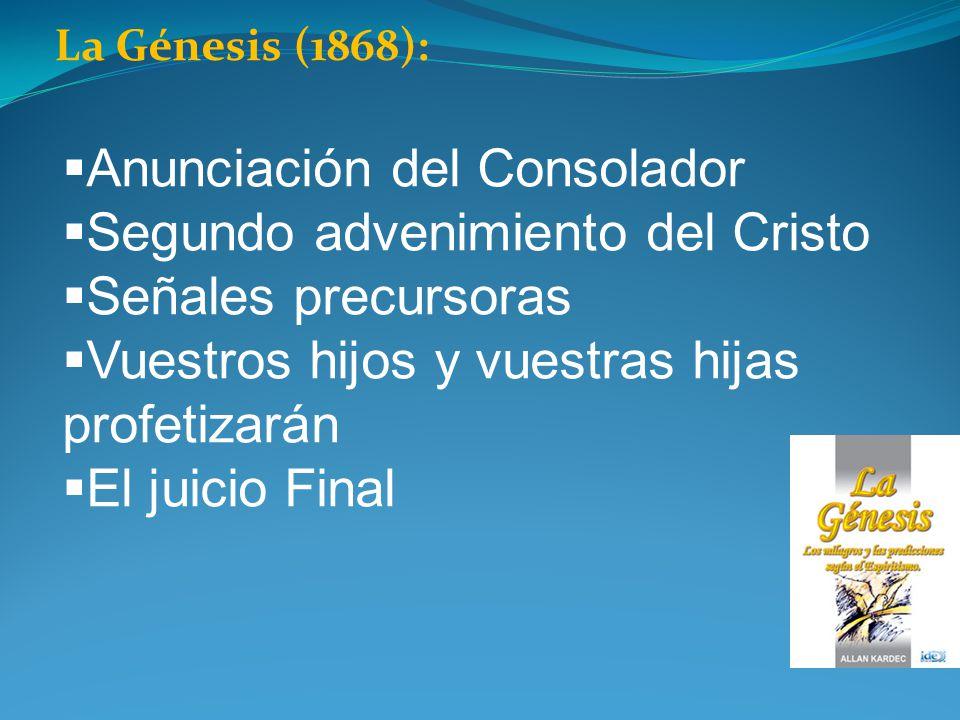 Anunciación del Consolador Segundo advenimiento del Cristo