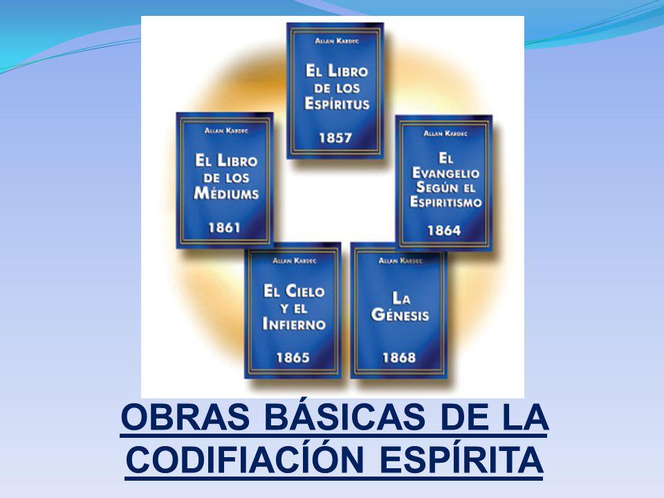 OBRAS BÁSICAS DE LA CODIFIACÍÓN ESPÍRITA