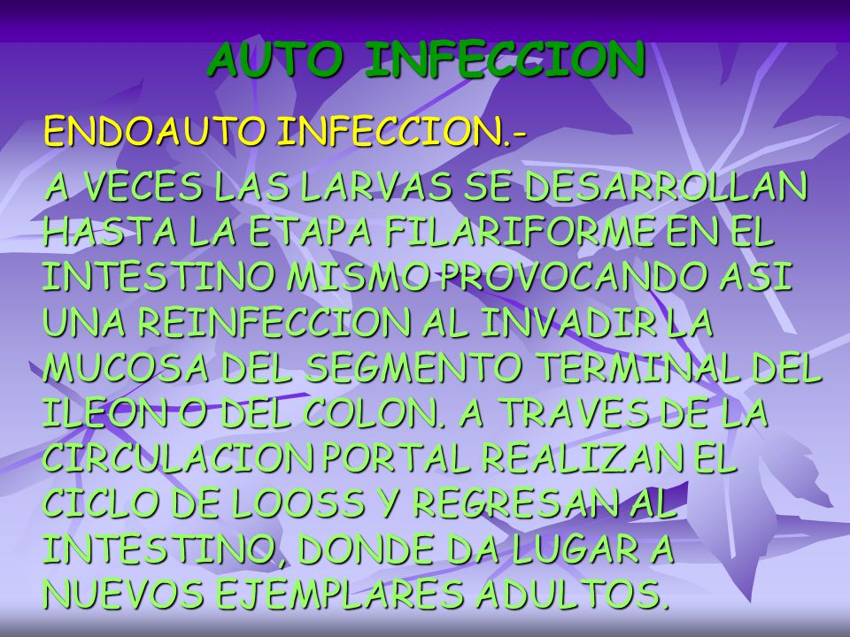 AUTO INFECCION ENDOAUTO INFECCION.-