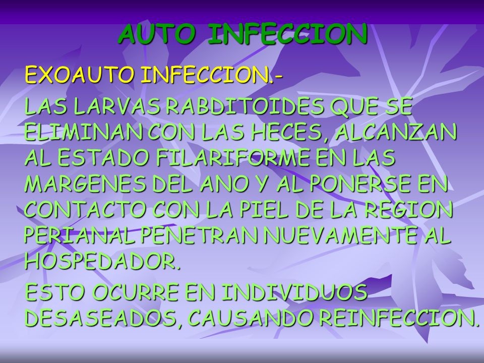AUTO INFECCION EXOAUTO INFECCION.-