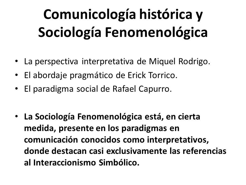 Comunicología histórica y Sociología Fenomenológica