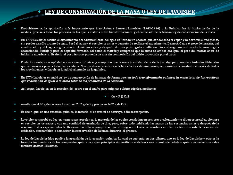 LEY DE CONSERVACIÓN DE LA MASA O LEY DE LAVOISIER