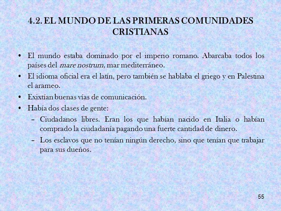 4.2. EL MUNDO DE LAS PRIMERAS COMUNIDADES CRISTIANAS