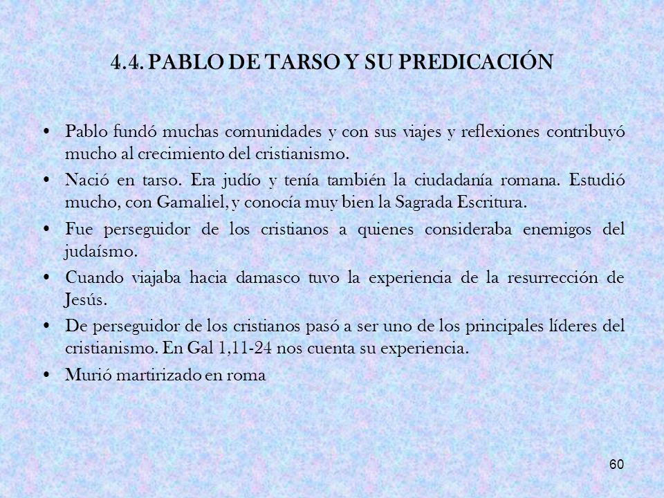 4.4. PABLO DE TARSO Y SU PREDICACIÓN