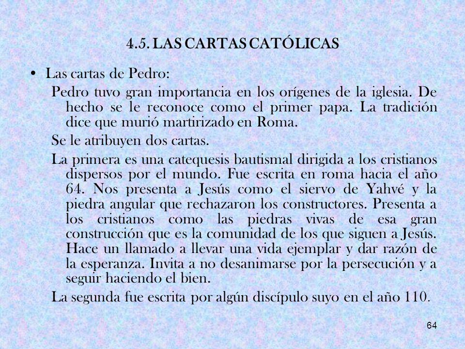 4.5. LAS CARTAS CATÓLICAS Las cartas de Pedro: