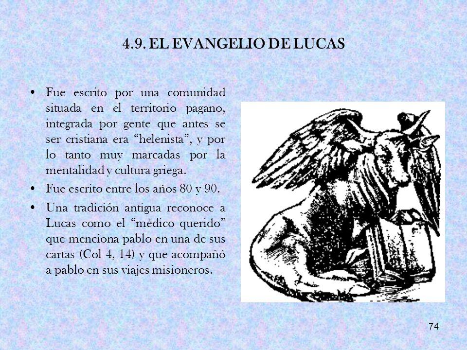 4.9. EL EVANGELIO DE LUCAS
