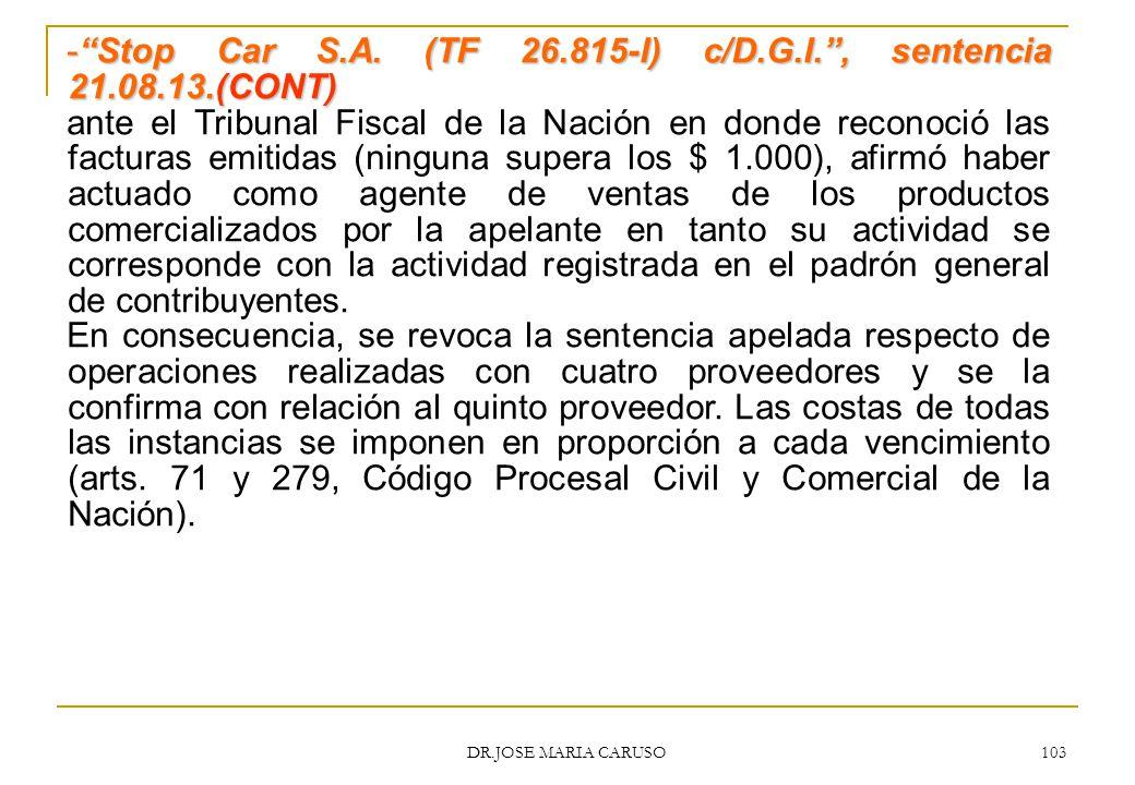 Stop Car S.A. (TF 26.815-I) c/D.G.I. , sentencia 21.08.13.(CONT)