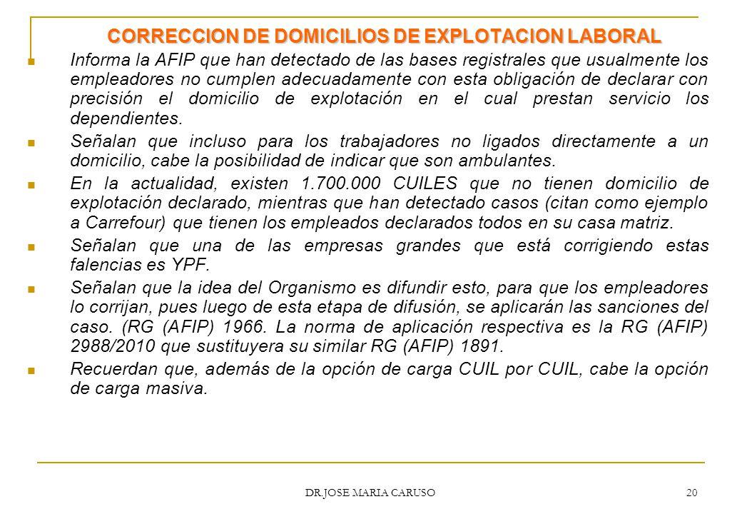 CORRECCION DE DOMICILIOS DE EXPLOTACION LABORAL