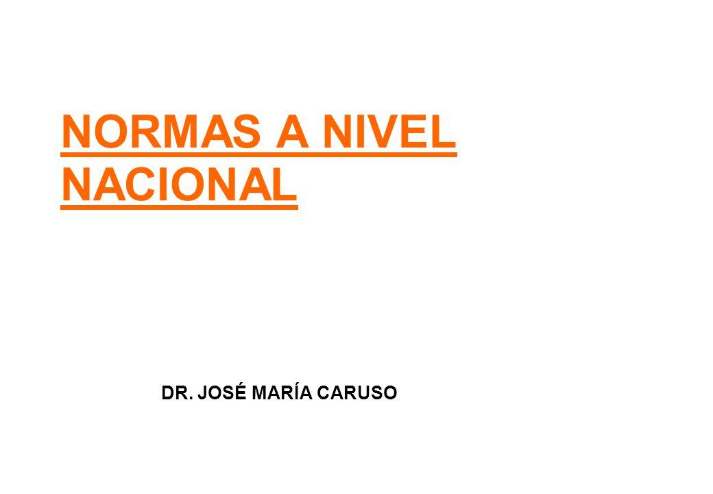 NORMAS A NIVEL NACIONAL